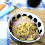 洋葱炒鸡蛋(素菜-怎样切洋葱不流泪)