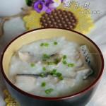 鱼片粥(营养早餐菜谱)