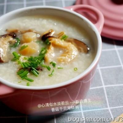 补肾,健脾胃,来一锅【干贝香菇海鲜粥】